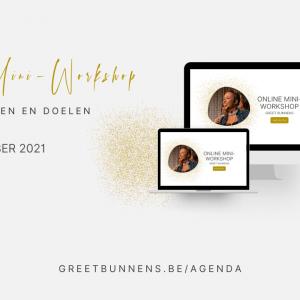 Mini-Workshop: Doelen stellen en doelen halen (NL) - Greet Bunnens