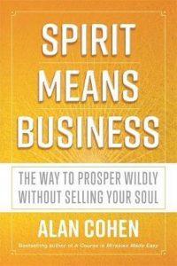 business means spirit alan cohen