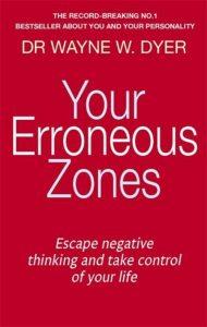 your erroneous zones wayne dyer
