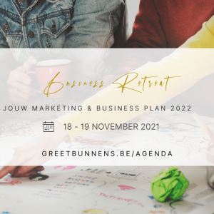 BUSINESS RETREAT JOUW MARKETING & BUSINESS PLAN 2022 GREET BUNNENS